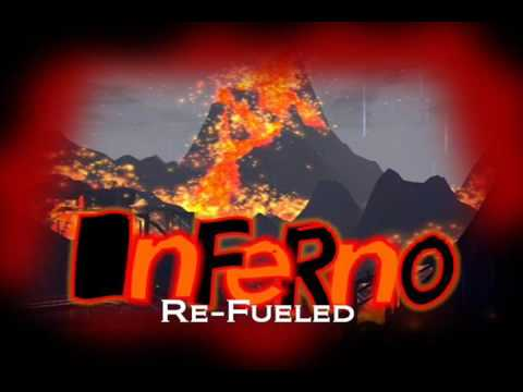 Inferno Re Fueled ®