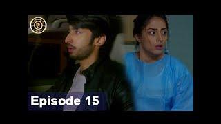 Shiza Episode 15 - 23rd June  2017 - Sanam Chaudhry - Aijaz Aslam - Top Pakistani Drama