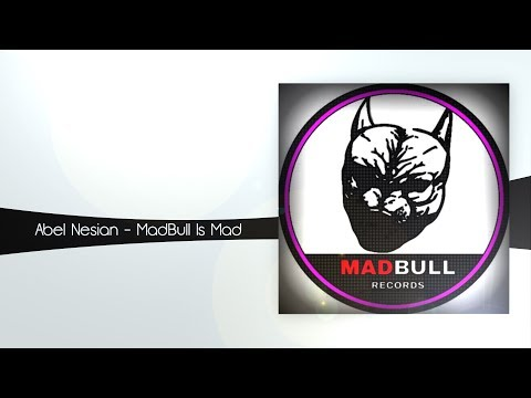 Xxx Mp4 Abel Nesian MadBull Is Mad Original Mix Madbull Records 3gp Sex