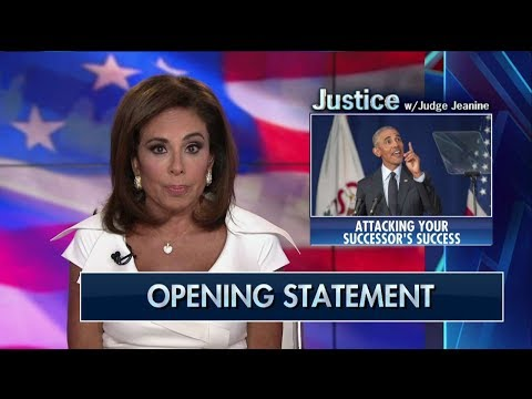 Pirro to Obama Your Lies Your Policies and Your Divisiveness Are Why Trump Is President