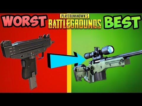 EVERY GUN IN PUBG RANKED FROM WORST TO BEST PlayerUnknownsBattleGrounds