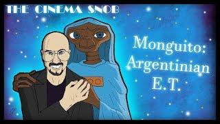 The Cinema Snob: MONGUITO: THE ARGENTINIAN E.T.