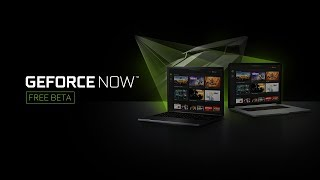 NVIDIA GeForce NOW CES - PC Beta Now Available