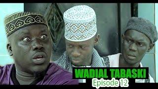 Wadial Tabaski 2016 : Episode 12