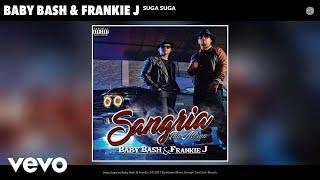 Baby Bash, Frankie J - Suga Suga (Acoustic Version) (Audio) (Acoustic Version)