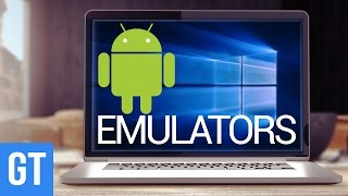 5 Best Android Emulators For Windows PC