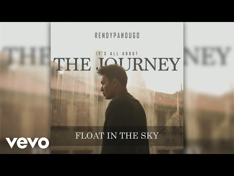 Rendy Pandugo - Float In The Sky (Official Audio)
