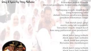 Ahok Jarot, Song & Lyric By Donz Nabane