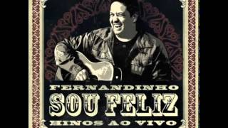 Fernandinho - Tudo Entregarei - CD Sou Feliz