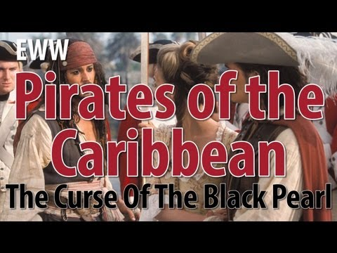 Everything Wrong With Pirates Of The Caribbean The Curse Of The Black Pearl