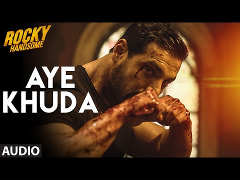 Xxx Mp4 AYE KHUDA Duet Full Song Audio ROCKY HANDSOME John Abraham Shruti Haasan TSeries 3gp Sex