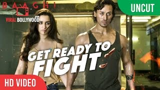 UNCUT - Get Ready To Fight Video Song Launch | BAAGHI | Tiger Shroff, Shraddha Kapoor | T-Series