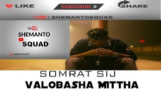 Mittha  By shomrat sij  Edit Shemanto
