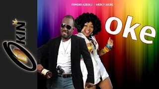 OKE Latest Nollywood movie 2014