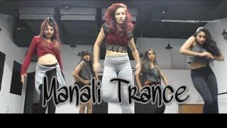 Manali Trance | Street Jazz choreography | Svetana Kanwar