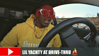 LIL YACHTY AT THE DRIVE-THRU