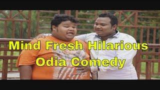 Mind Fresh || Hilarious Odia Comedy Skits