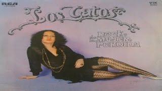 LOS GATOS - Rock de la Mujer Perdida (full album) 1970 (wav)