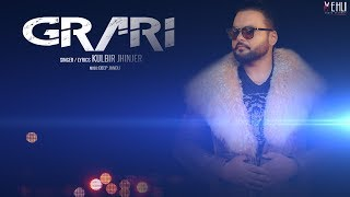 Grari+-+Kulbir+Jhinjer+%28Full+Song%29+Latest+Punjabi+Songs+2018+%7C+Vehli+Janta+Records