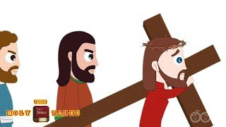 Crucifixion | Road To Golgotha I Story of Jesus I Animated Bible Stories | Holy Tales Bible Stories