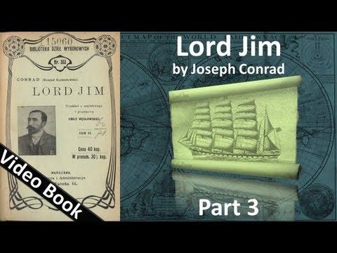 Part 3 - Lord Jim Audiobook by Joseph Conrad (Chs 13-19)