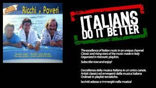 Ricchi e Poveri - Sara' Perche Ti Amo - Musica Italiana, Italian Music