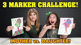 3 MARKER CHALLENGE!!! Mother VS. Daughter Edition! Disney Characters!