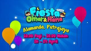 Fiesta Omar & Hana di Alamanda, Putrajaya April Ini!