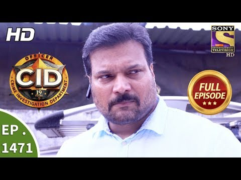 CID - सी आई डी - Ep 1471 - Full Episode - 28th October, 2017