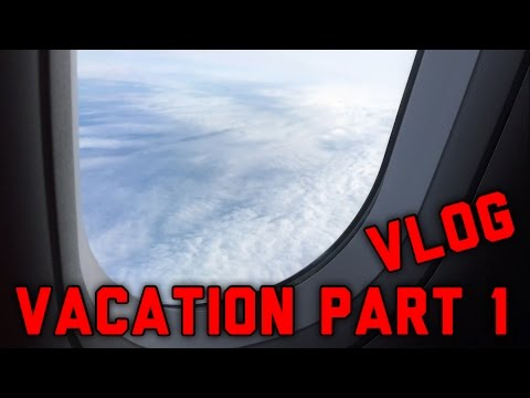 The BEST Vacation Ever Part 1 My First Flight