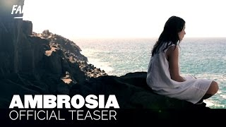 Ambrosia (2015) Official Teaser 3 FanForce