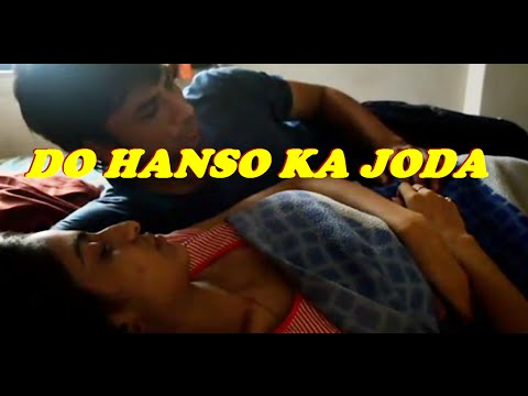 DO HANSO KA JODA Hindi Hot Short Movie 2015 The Affairs of Lonely Hot Indian House Wife