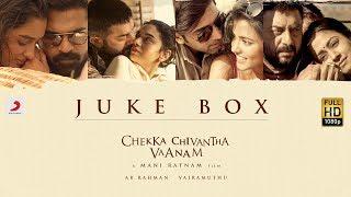Chekka Chivantha Vaanam  - Jukebox (Tamil) - A.R Rahman | Mani Ratnam