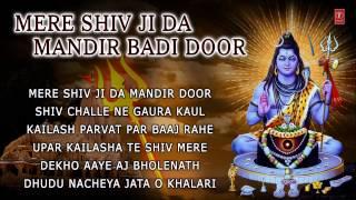 Himachali Shiv Bhajans, Mere Shiv JI Da Mandir Badi Door By Karnail Rana I Juke Box