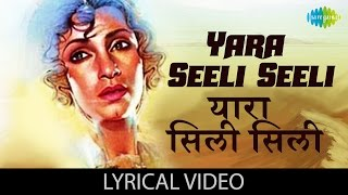 Yaara Seeli Seeli with lyrics   यारा सिली सिली गाने के बोल   Lekin   Vinod Khanna/Dimple Kapadia