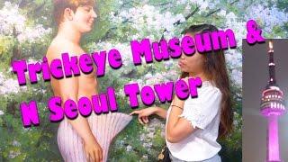 Trickeye Museum & N Seoul Tower 트릭 아이 미술관 N 서울 타워 [DAY 14: KOREA]