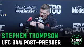 UFC 244 Post Fight Press Conference: Stephen Thompson