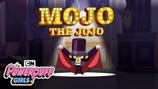 The Powerpuff Girls | Mojo The Jojo | Cartoon Network