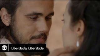 Liberdade, Liberdade: capítulo 34 da novela, terça, 7 de junho, na Globo