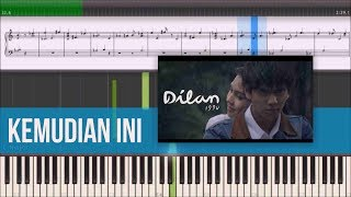 Kemudian Ini - OST Dilan 1990 (Instrumental Piano Tutorial)