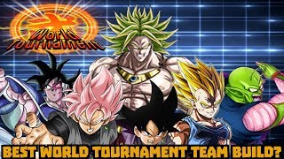 BEST WORLD TOURNAMENT TEAM BUILD?! Dragon Ball Z Dokkan Battle