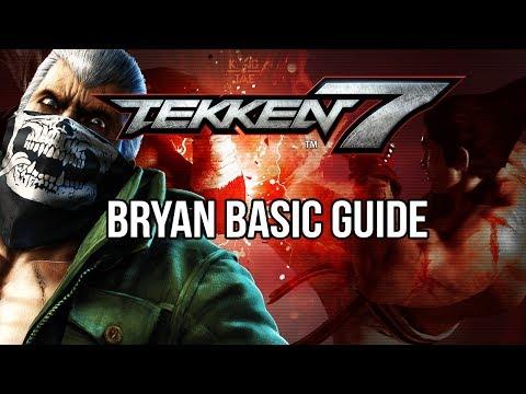 BRYAN Basic Guide - TEKKEN 7 (Basic To Pro)