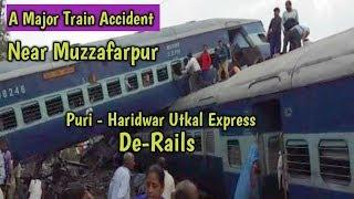 MuzaffarNagar's TRAIN ACCIDENT   Utkal Express De-Rails.....Must Watch