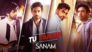 Sanam | Tu Yahaan | Official Music Video