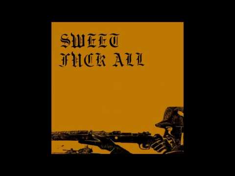 SWEET F.A. (Sweet Fuck All) - Mission Accomplished (Version 2016)