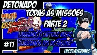 Naruto Shippuden Ultimate Ninja 5 Detonado #11 PT-BR Missões e liberando RPG Sasuke【Full HD 60 FPS】