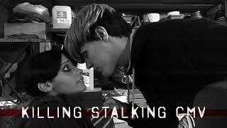 Killing Stalking CMV - For Your Entertainment