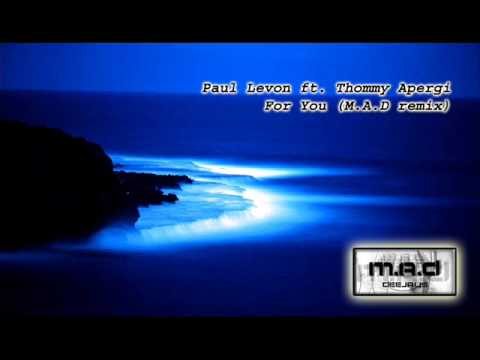 Paul Levon ft. Thommy Apergi For You M.A.D remix SAMPLE