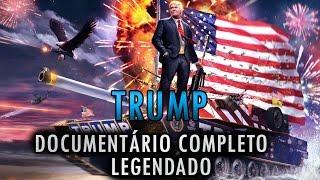 DONALD TRUMP - DOCUMENTÁRIO COMPLETO [LEGENDADO PT-BR]