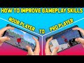 HOW TO IMPROVE GAMEPLAY SKILLS ON PUBG MOBILE